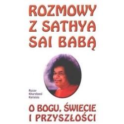 Rozmowy z Sathya Sai Babą o...