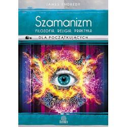 Szamanizm: filozofia,...