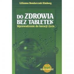 Do zdrowia bez tabletek