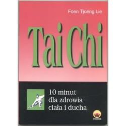 Tai Chi. 10 minut dla zdrowia