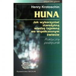 Huna: jak wykorzystać...