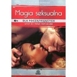 Magia seksualna , wstęp do Prawa Przyciągania