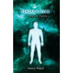 Edgar Cayce o potędze duszy