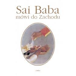 Sai Baba mówi do Zachodu